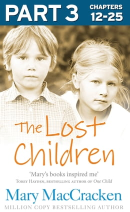 Book The Lost Children: Part 3 of 3 by Mary MacCracken