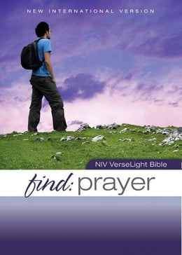 Book NIV, Find Prayer: VerseLight Bible, eBook: Quickly Find Scripture Passages about Prayer by Christopher D. Hudson