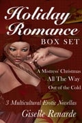 Holiday Romance Box Set: 3 Multicultural Erotic Novellas 6f538c70-676d-4385-83b3-c98ea4c6cac3