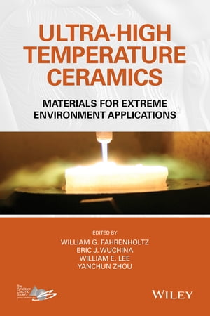 Ultra-High Temperature Ceramics Materials for Extreme Environment Applications
