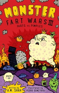 Monster Fart Wars III: Farts vs. Pimples: Book 3