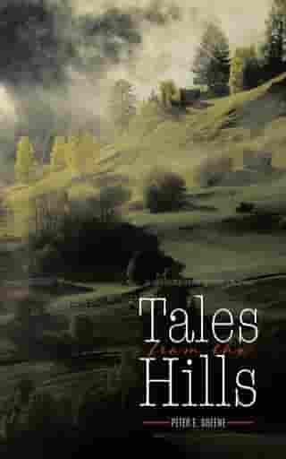Tales From The Hills by Peter E. Greene