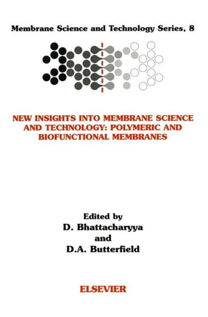 New Insights into Membrane Science and Technology: Polymeric and Biofunctional Membranes