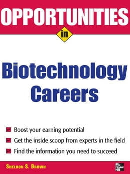 Book Opportunities in Biotech Careers by Brown, Sheldon