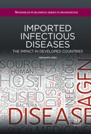 Imported Infectious Diseases The Impact in Developed Countries