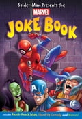 Spider-Man Presents: The Marvel Joke Book 655e413c-1b78-49bd-9f57-4c5eddad9d48