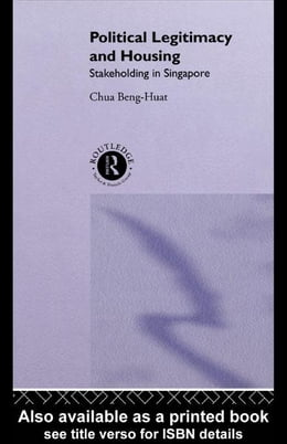 Book Political Legitimacy and Housing by Chua, Beng-Huat