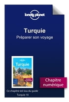 Turquie 10 - Préparer son voyage by Lonely PLANET