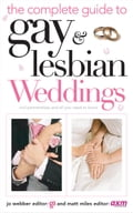 Complete Guide to Gay & Lesbian Weddings