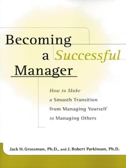 Book Becoming a Successful Manager by Grossman, Jack