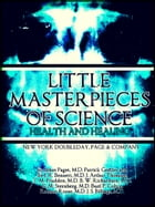 Little Masterpieces of Science: Health and Healing