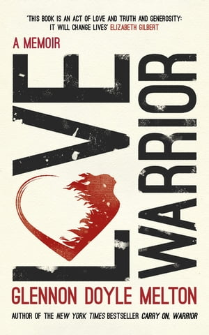 Love Warrior (Oprah's Book Club) A Memoir