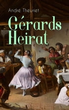 Gérards Heirat by André Theuriet