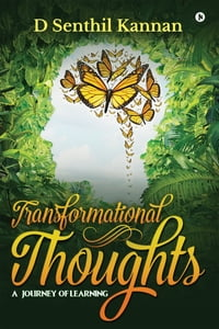 Transformational Thoughts: A Journey of Learning