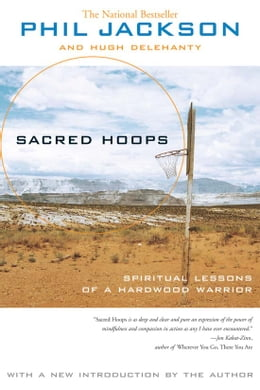 Book Sacred Hoops: Spiritual Lessons of a Hardwood Warrior by Phil Jackson