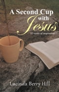 A Second Cup with Jesus cb86820b-28f3-4efc-b339-5e6df9a36ac5