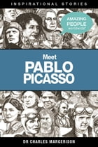 Meet Pablo Picasso by Charles Margerison