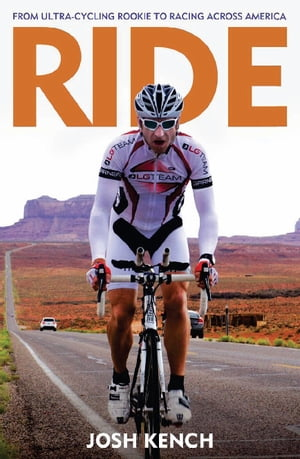 Ride From ultra-cycling rookie to racing across America