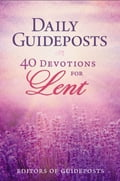Daily Guideposts: 40 Devotions for Lent 27f1231a-0ab5-46cb-8553-72ef92d871d9
