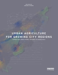Urban Agriculture for Growing City Regions: Connecting Urban-Rural Spheres in Casablanca
