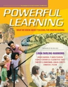 Powerful Learning: What We Know About Teaching for Understanding