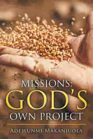 Missions: God's Own Project