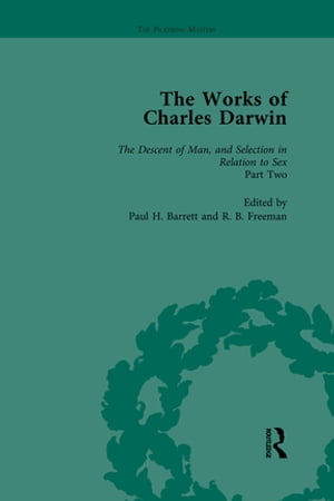 The Works of Charles Darwin: v. 22: Descent of Man,  and Selection in Relation to Sex (Second Edition,  with an Essay by T.H. Huxley)