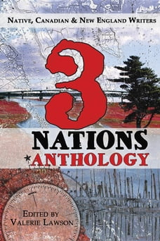 3 Nations: Native, Canadian & New England Writers