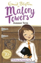Summer Term at Malory Towers by Enid Blyton