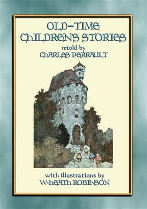 Old Time Children's Stories: 11 All-time favourite Children's Tales by Anon E. Mouse
