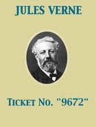 """Ticket No. """"9672"""" by Laura E. Kendall"""