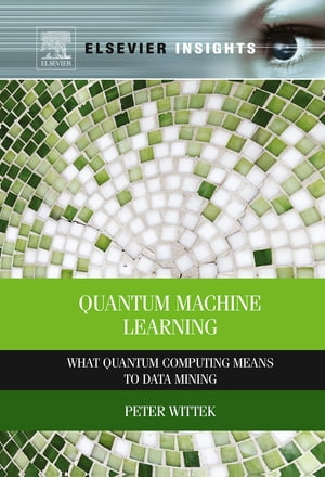 Quantum Machine Learning What Quantum Computing Means to Data Mining