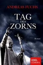 Tag des Zorns by Andreas Fuchs