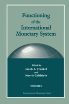 Functioning of the International Monetary System