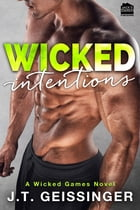 Wicked Intentions by J.T. Geissinger