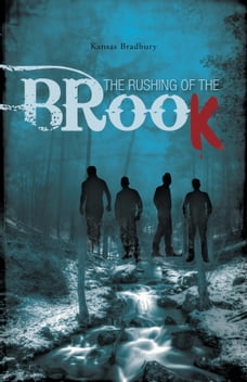 The Rushing of the Brook