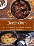 Cooking Makes Delightful with Dutch Oven aa29bfce-e64d-45b2-ad37-a2f111e078ac