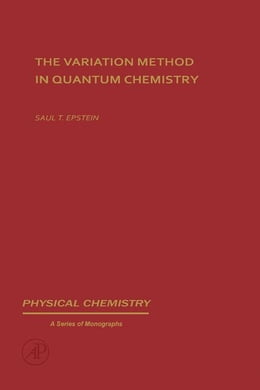 Book The variation method in quantum chemistry by Epstein, Saul