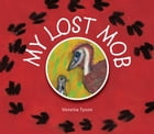 My Lost Mob by Tyson