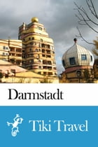Darmstadt (Germany) Travel Guide - Tiki Travel by Tiki Travel