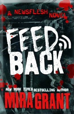 Book Feedback by Mira Grant