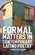 Formal Matters in Contemporary Latino Poetry 84dfc4f6-8dc4-4b00-9f66-e9144c992485