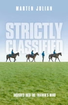 Strictly Classified: Insights into the Trainer's Mind by Marten Julian