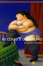 As coxas e o escrivão by Costa