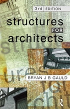 Structures for Architects by Bryan J.B. Gauld