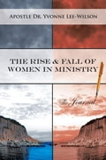 The Rise & Fall of Women in Ministry The Journal 7d089ee1-a075-47c0-a996-98753aa90e62