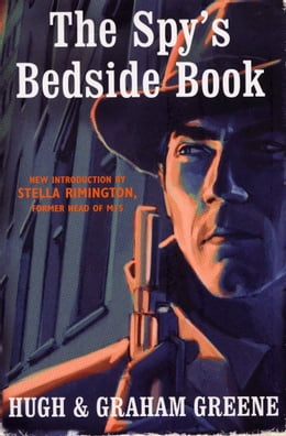 Book The Spy's Bedside Book by Graham Greene