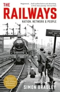 The Railways: Nation, Network and People f6c46fad-9bb4-4042-bc1d-62b763f539e1