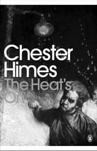 The Heat's On by Chester Himes