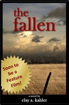 The Fallen by Clay A. Kahler